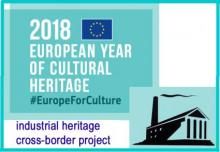 EYCH2018 industrial heritage cross-border project